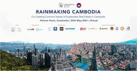 """Kingdom of Wonder: Breaking through the """"Rainmaking Cambodia"""" for city development and land for prosperity will be hosted this May"""